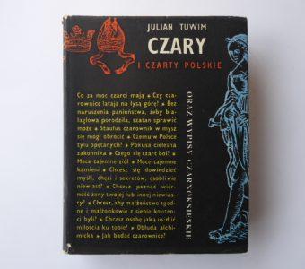 TUWIM JULIAN - Czary i czarty polskie oraz wypisy Czarnoksięskie