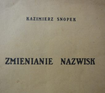 SNOPEK KAZIMIERZ - Zmienianie nazwisk