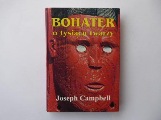 CAMPBELL JOSEPH Bohater o tysiącu twarzy