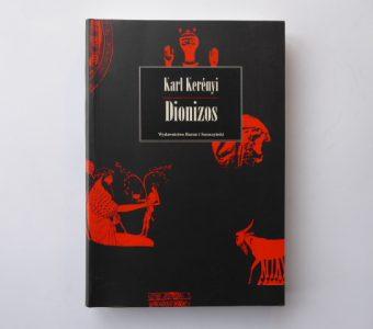KERENYI KARL - Dionizos. Archetyp życia niezniszczalnego