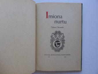 BOROWSKI TADEUSZ - Imiona nurtu [poezje]