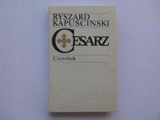 KAPUŚCIŃSKI RYSZARD Cesarz