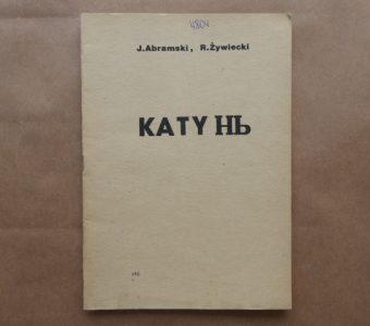 Abramski J., Żywiecki R. - Katyń