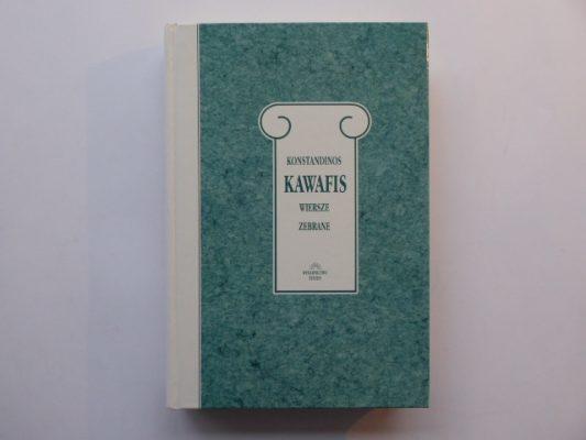 KAWAFIS KONSTANDINOS Wiersze zebrane