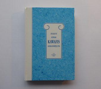 KUBIAK ZYGMUNT - Kawafis Aleksandryjczyk