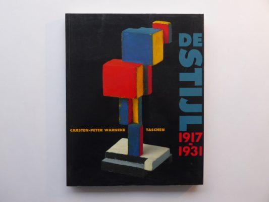 WARNCKE CARSTEN-PETER De Stijl 1917-1937. The Ideal as Art