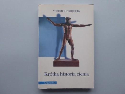 STOICHITA VICTOR I. Krótka historia cienia