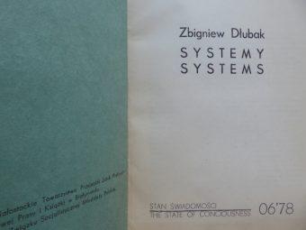 DŁUBAK ZBIGNIEW - Systemy. Stan świadomości [z listem do Natalii LL i A. Lachowicza]