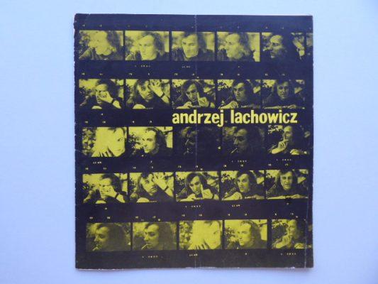 LACHOWICZ ANDRZEJ Wystawa prac [katalog z autorskimi notatkami]