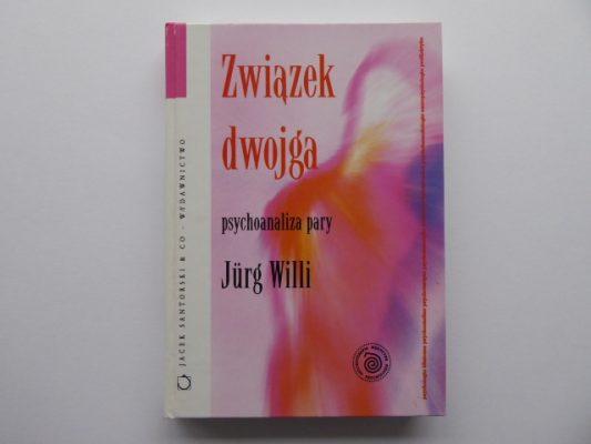 WILLI JURG Związek dwojga. Psychoanaliza pary