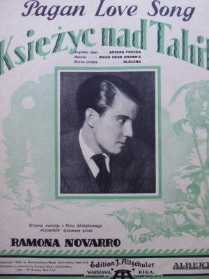 A. FREED, N.H. BROWN Księżyc nad Tahiti [Pagan Love Song]