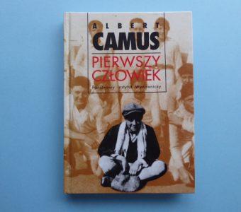 CAMUS ALBERT - Pierwszy człowiek