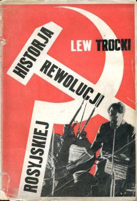 TROCKI LEW Historja rewolucji rosyjskiej. Rewolucja lutowa [okładka M. Berman]