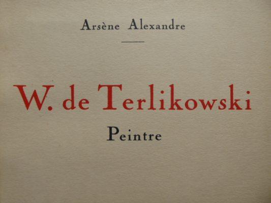 ARSENE ALEXANDRE W. de Terlikowski. Peintre [egz. z akwarelą]