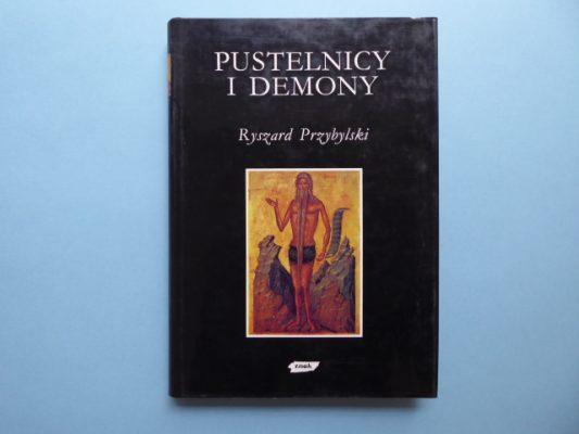 PRZYBYLSKI RYSZARD Pustelnicy i demony