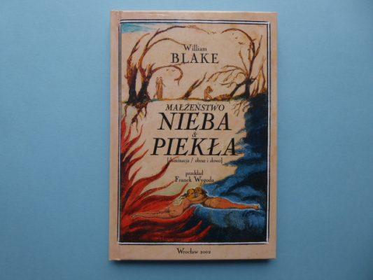 BLAKE WILLIAM Małżeństwo Nieba i Piekła