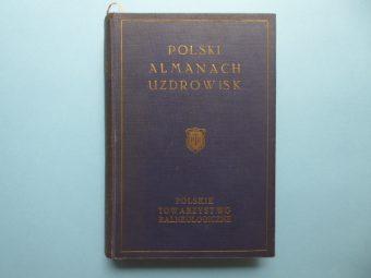 praca zbiorowa - Polski almanach uzdrowisk [egz. z dedykacją od autora]