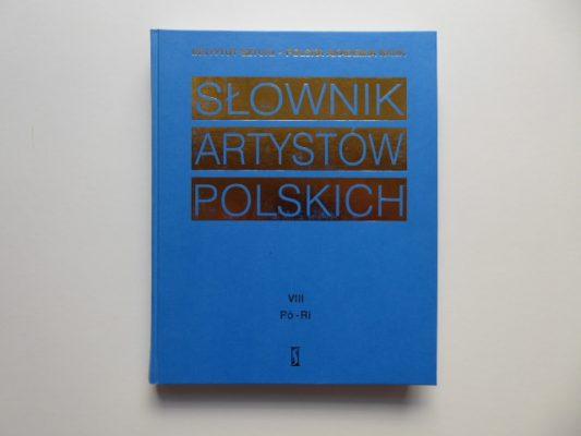 praca zbiorowa Słownik artystów polskich t. 1-10 [komplet wydawniczy]