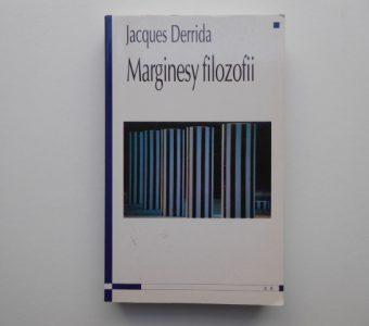 DERRIDA JACQUES - Marginesy filozofii