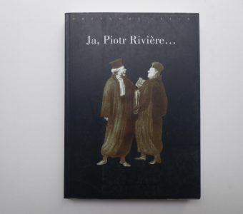FOUCAULT MICHEL - Ja, Piotr Riviere...
