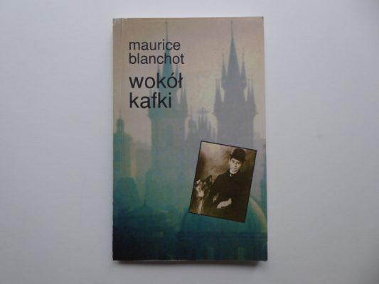 BLANCHOT MAURICE Wokół Kafki