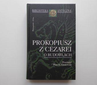 PROKOPIUSZ z CEZAREI - O budowlach
