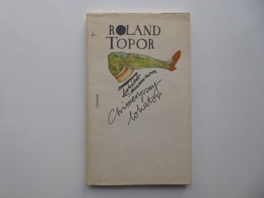 TOPOR ROLAND Chimeryczny lokator