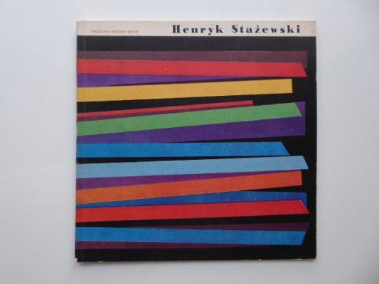 Henryk Stażewski [katalog]