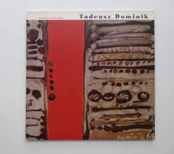 Tadeusz Dominik [katalog]