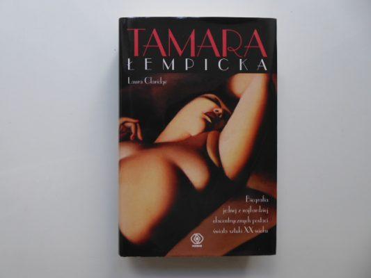 CLARIDGE LAURA Tamara Łempicka. Między art deco a dekadencją
