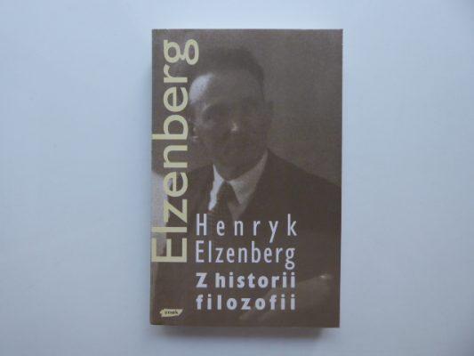 ELZENBERG HENRYK Z historii filozofii