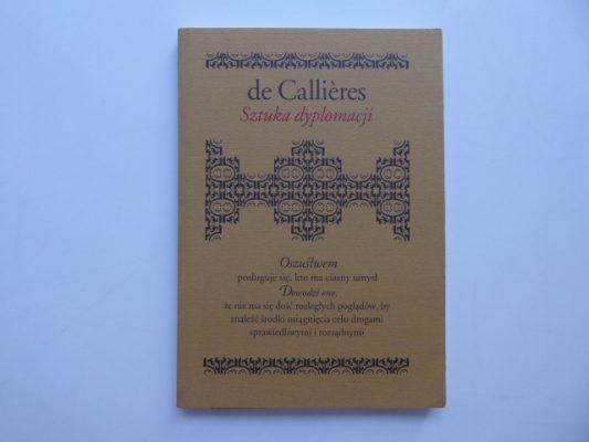 CALLIERES FRANCOIS de Sztuka dyplomacji