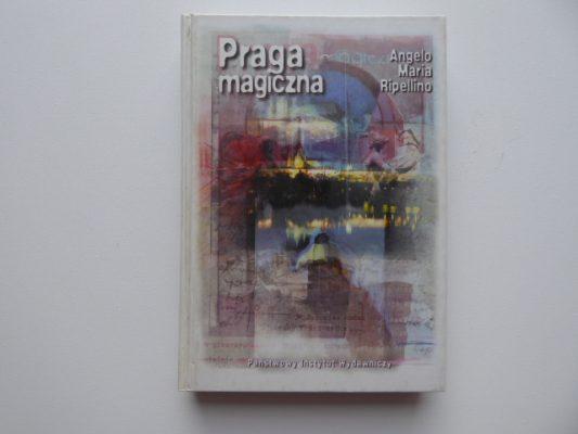 RIPELLINO ANGELO MARIA Praga magiczna