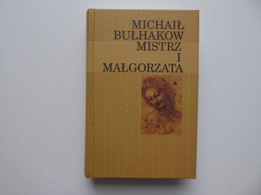 BUŁHAKOW MICHAIŁ Mistrz i Małgorzata [Kanon na koniec wieku]
