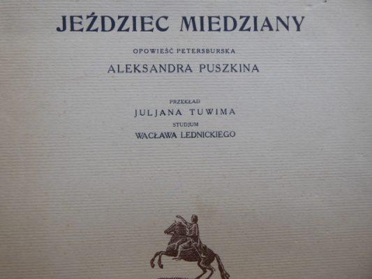 PUSZKIN ALEKSANDER Jeździec miedziany [egz. z autografem J. Tuwima]