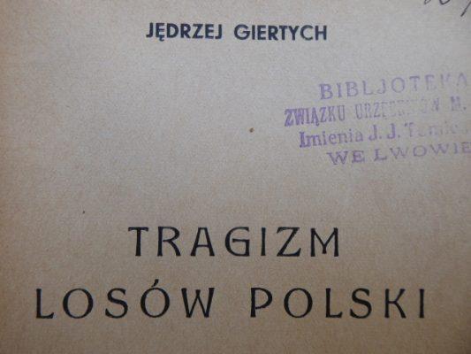 GIERTYCH JĘDRZEJ Tragizm losów Polski