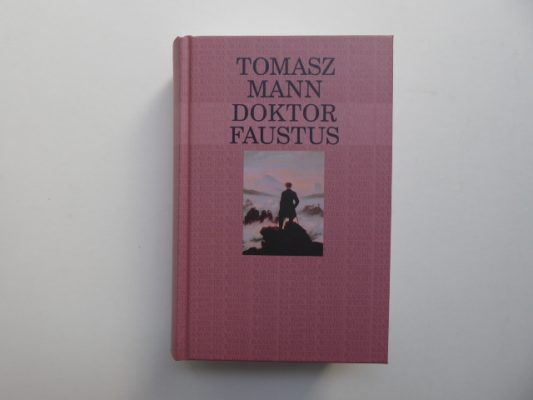 MANN TOMASZ Doktor Faustus [Kanon na koniec wieku]