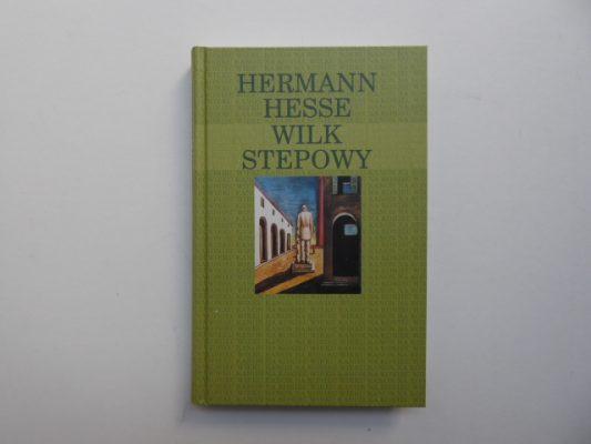 HESSE HERMAN Wilk stepowy [Kanon na koniec wieku]