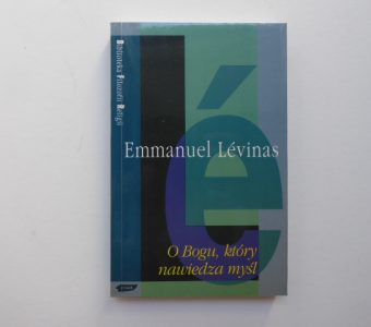 LEVINAS EMMANUEL - O Bogu, który nawiedza myśl
