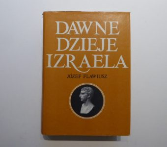 FLAWIUSZ JÓZEF - Dawne dzieje Izraela