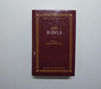 RAWLS JOHN - Teoria sprawiedliwości