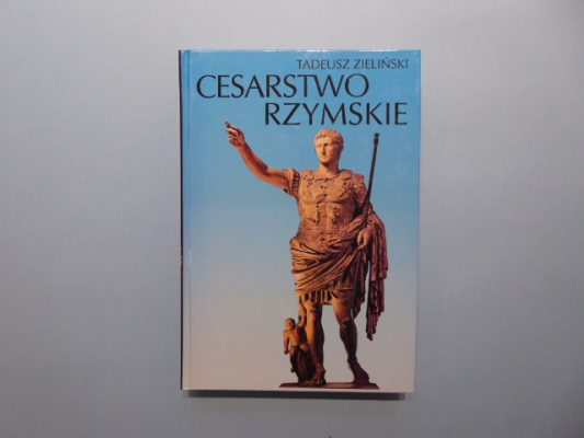 ZIELIŃSKI TADEUSZ Cesarstwo rzymskie