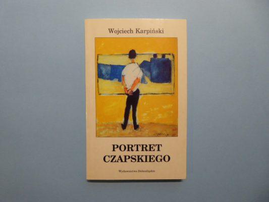 KARPIŃSKI WOJCIECH Portret Czapskiego