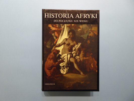 praca zbiorowa Historia Afryki do początku XIX wieku
