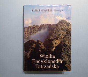 PARYSCY ZOFIA i WITOLD H. - Wielka Encyklopedia Tatrzańska