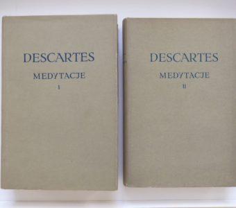 DESCARTES RENE - Medytacje o pierwszej filozofii, t. I-II