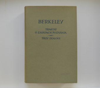 BERKELEY GEORGE - Traktat o zasadach poznania ludzkiego. Trzy dialogi