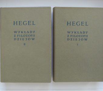 HEGEL GEORG W. F. - Wykłady z filozofii dziejów, t. I-II