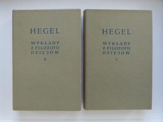 HEGEL GEORG W. F. Wykłady z filozofii dziejów, t. I-II