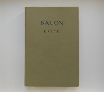 BACON FRANCISZEK - Eseje
